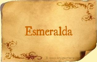 Ime Esmeralda