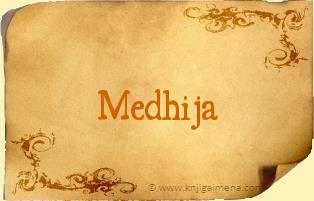 Ime Medhija