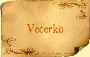 Ime Večerko